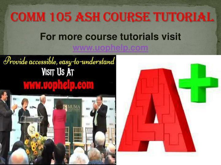 COMM 105 ASH