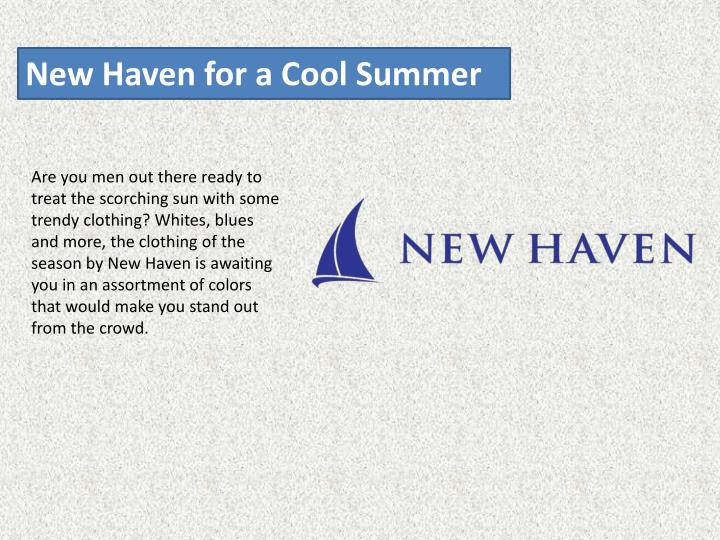 New Haven for a Cool Summer