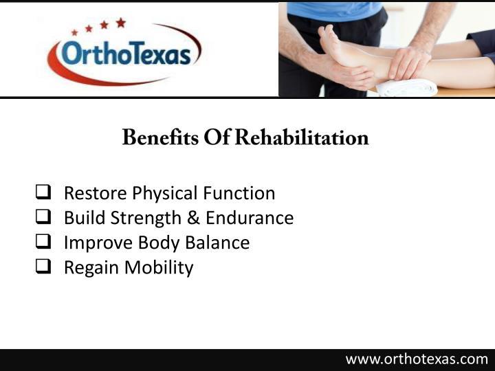 Benefits Of Rehabilitation