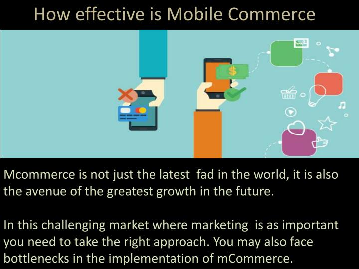 How effective is Mobile Commerce