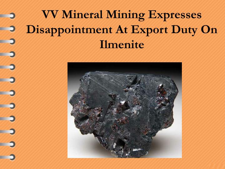 VV Mineral Mining Expresses Disappointment At Export Duty On