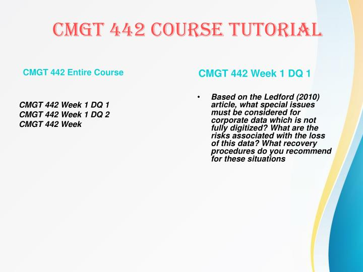 CMGT 442 Entire Course