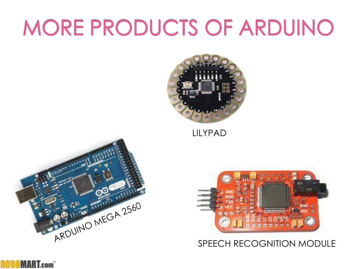 MORE PRODUCTS OF ARDUINO