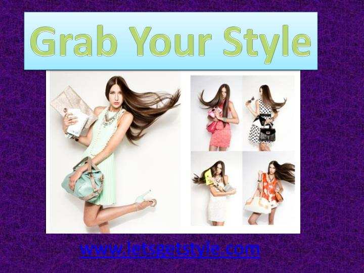 Grab Your Style