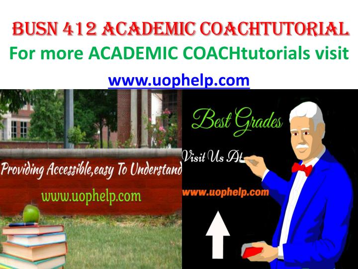 For more academic coachtutorials visit www uophelp com