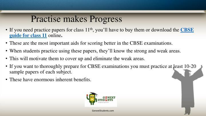 Practise makes Progress