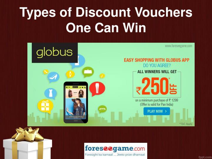 Types of discount vouchers one can win