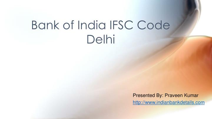 Bank of India IFSC Code Delhi