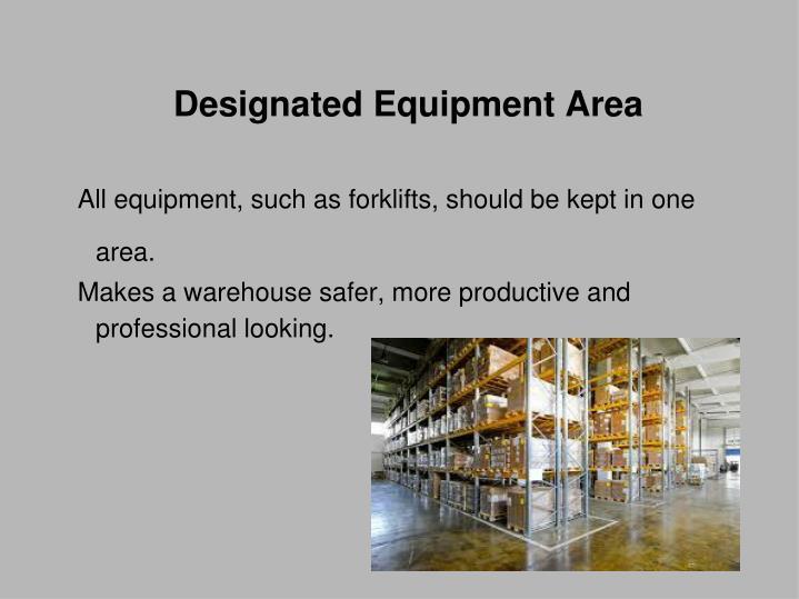 Designated Equipment Area