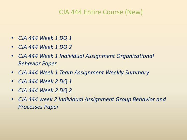 Cja 444 entire course new