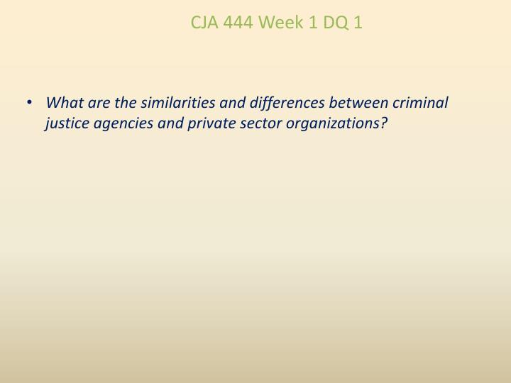 CJA 444 Week 1 DQ 1