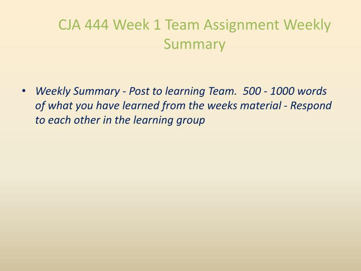 CJA 444 Week 1 Team Assignment Weekly Summary