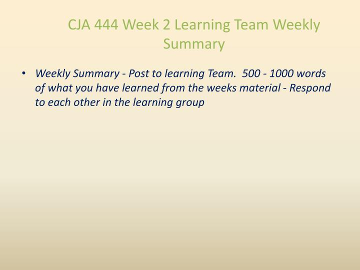 CJA 444 Week 2 Learning Team Weekly Summary