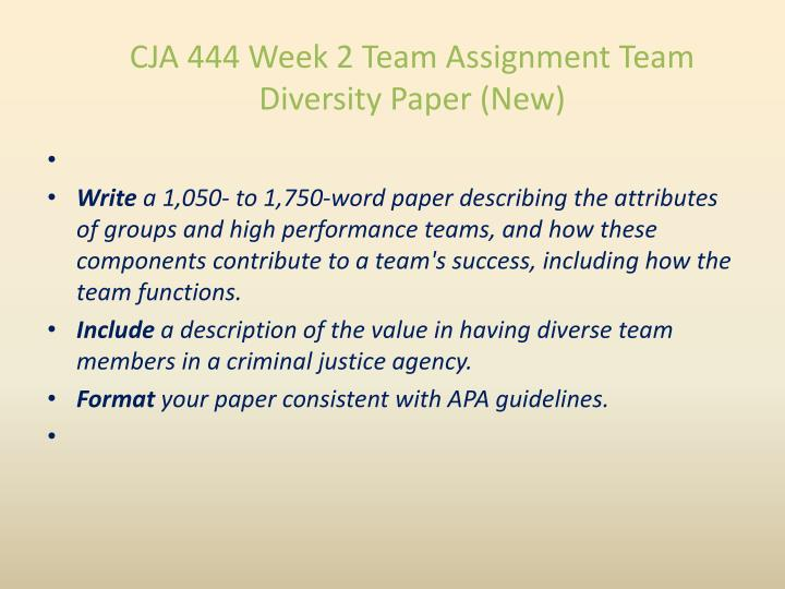 CJA 444 Week 2 Team Assignment Team Diversity Paper (New)