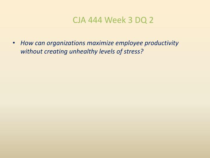 CJA 444 Week 3 DQ 2