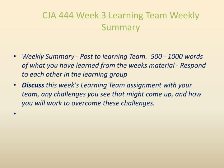 CJA 444 Week 3 Learning Team Weekly Summary