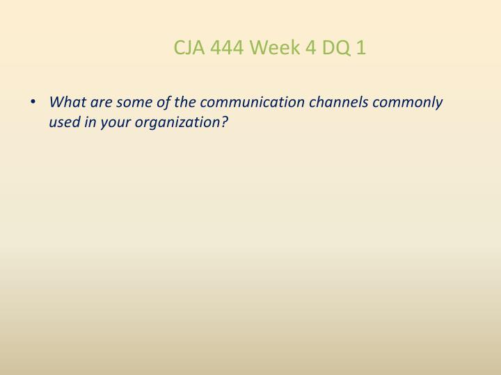 CJA 444 Week 4 DQ 1
