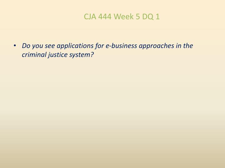 CJA 444 Week 5 DQ 1