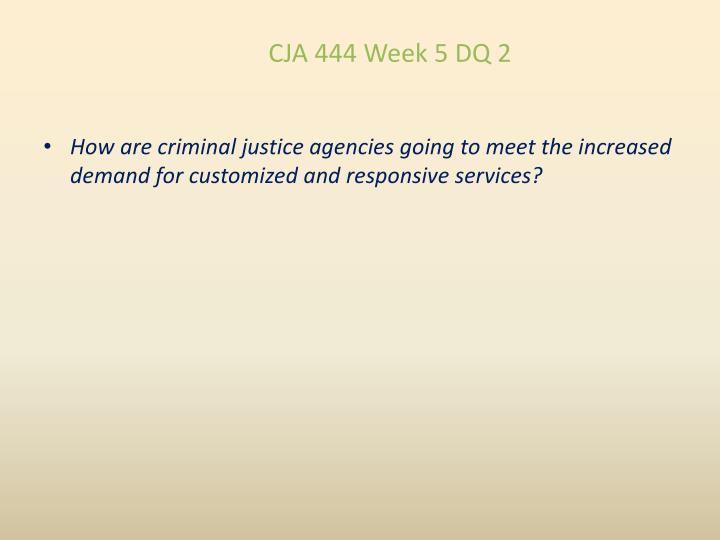 CJA 444 Week 5 DQ 2