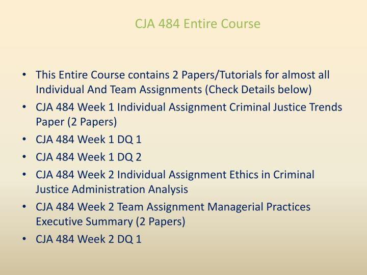 CJA 484 Entire Course