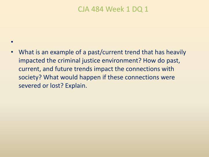 CJA 484 Week 1 DQ 1