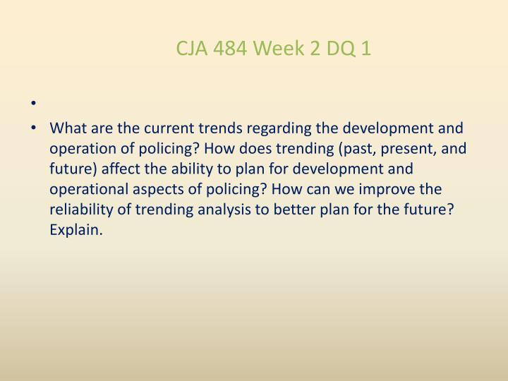 CJA 484 Week 2 DQ 1