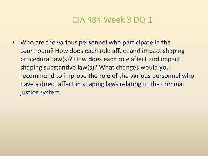 CJA 484 Week 3 DQ 1