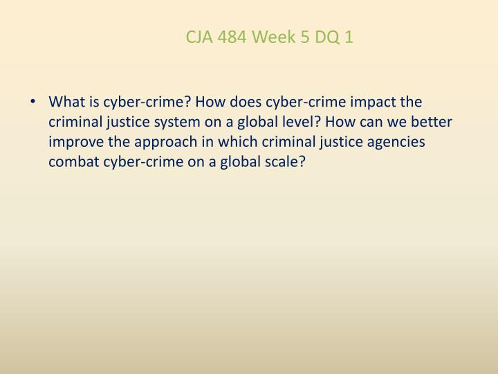 CJA 484 Week 5 DQ 1