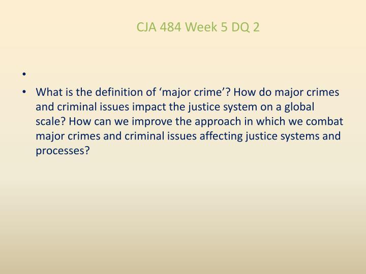 CJA 484 Week 5 DQ 2