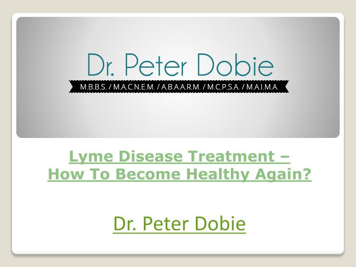 Lyme disease treatment how to become healthy again