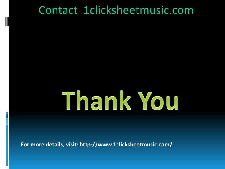 Contact  1clicksheetmusic.com