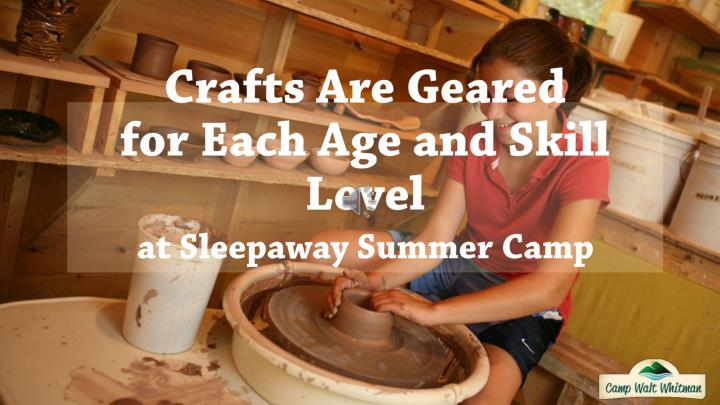 Crafts are geared for each age and skill level