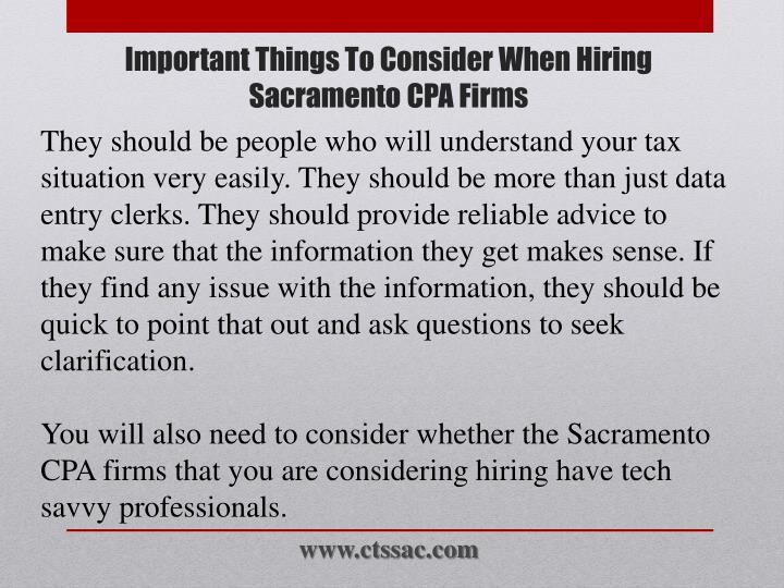 They should be people who will understand your tax situation very easily. They should be more than just data entry clerks. They should provide reliable advice to make sure that the information they get makes sense. If they find any issue with the information, they should be quick to point that out and ask questions to seek clarification.