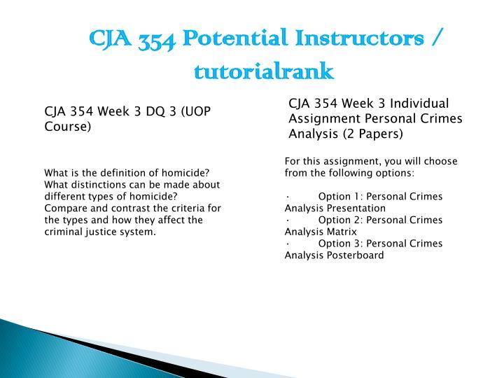 personal crime analysis cja 354 week 3 Cja 354 complete class new cja 354 week 3 individual personal crimes analysis cja 354 week 3 learning team cja 354 week 5 individual victims and crime.