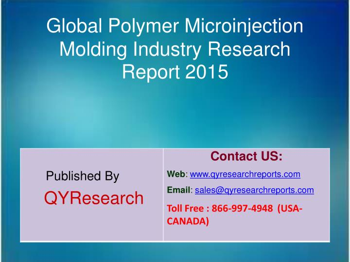 Global Polymer Microinjection