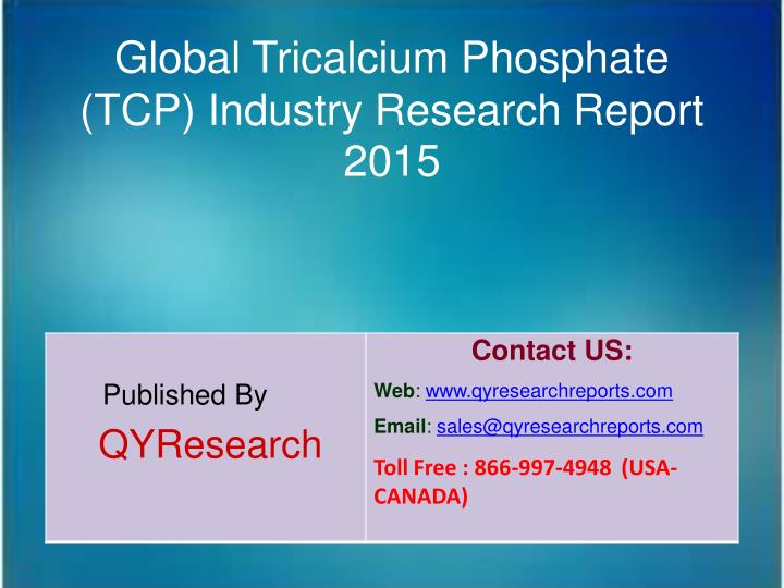 Global Tricalcium Phosphate
