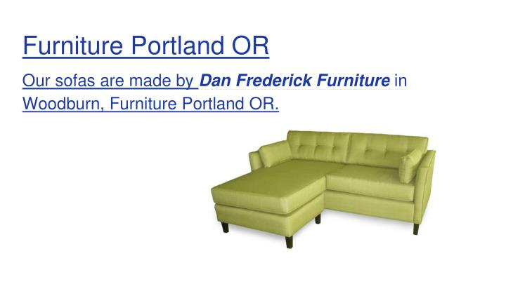 Furniture portland or