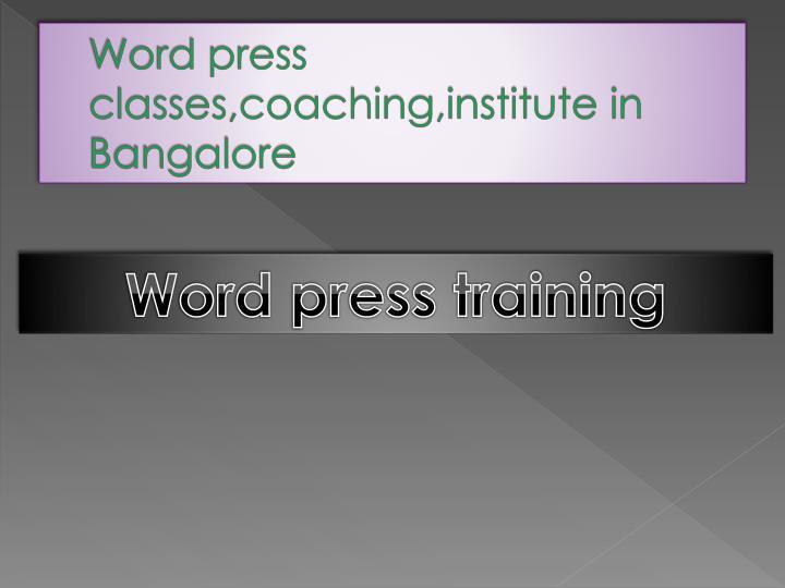 Word press classes,coaching,institute in Bangalore