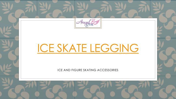 Ice Skate Legging