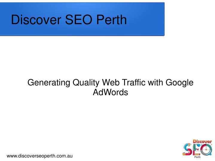 Generating quality web traffic with google adwords