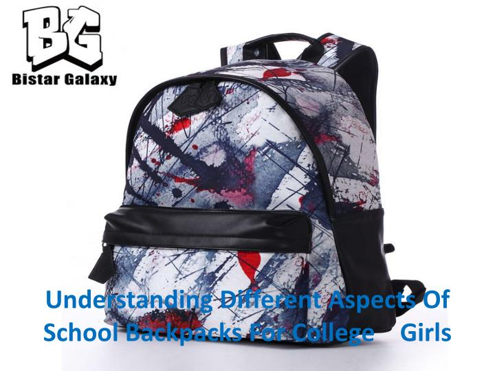 Understanding different aspects of school backpacks for college girls