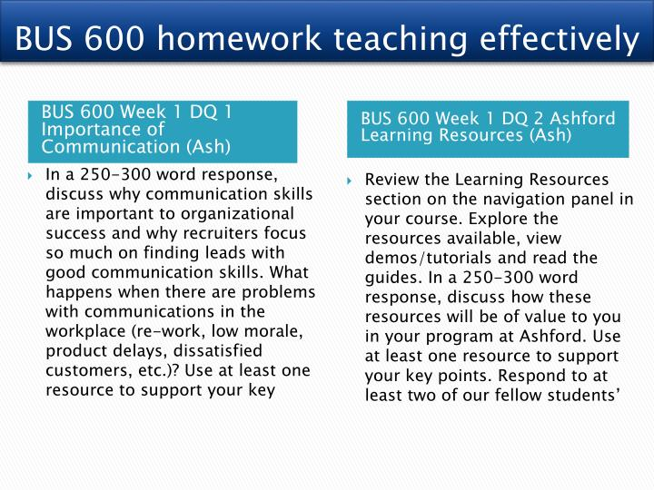 BUS 600 homework teaching effectively