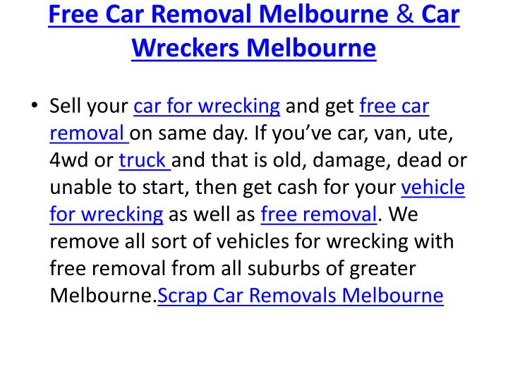Free car removal melbourne car wreckers melbourne