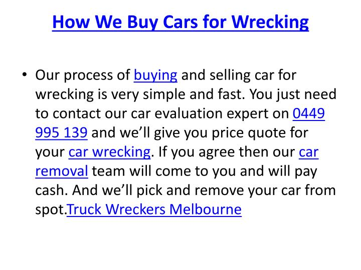 How We Buy Cars for Wrecking