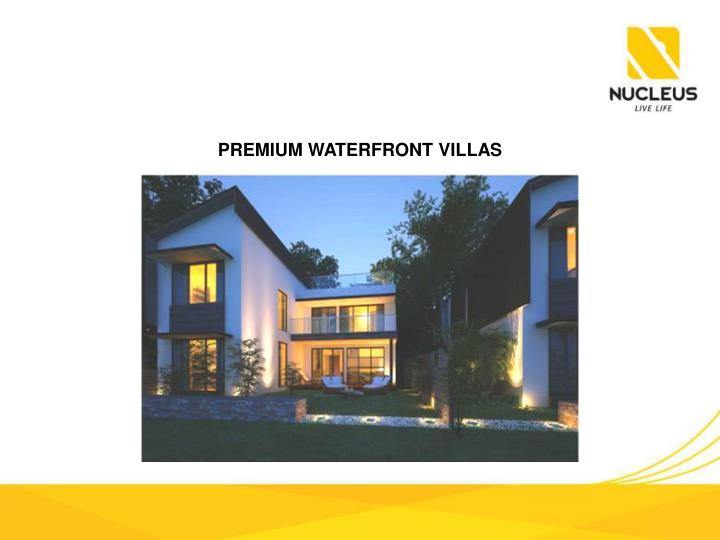 PREMIUM WATERFRONT VILLAS