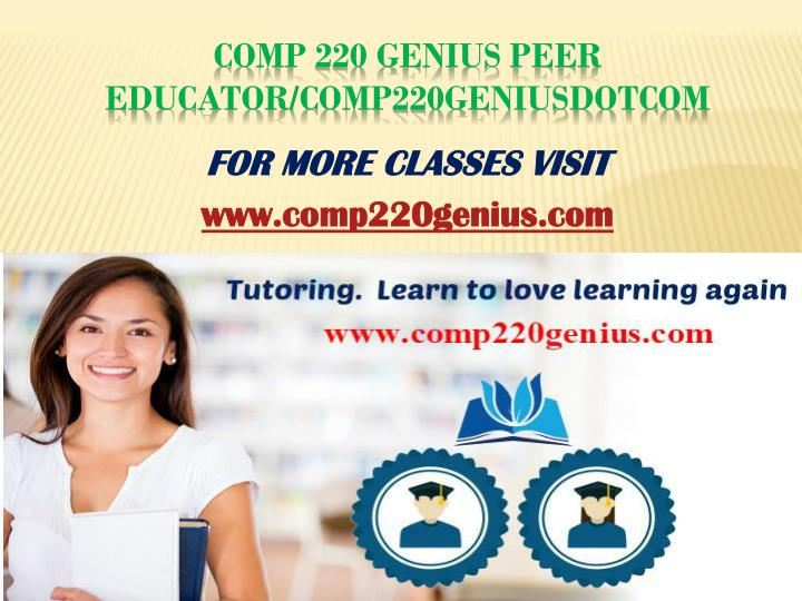 Comp 220 genius peer educator comp220geniusdotcom