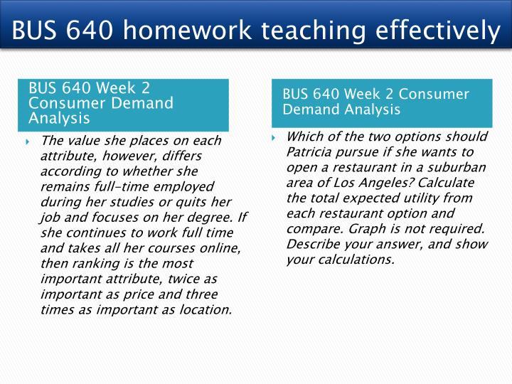 BUS 640 homework teaching effectively