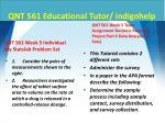 qnt 561 educational tutor indigohelp13