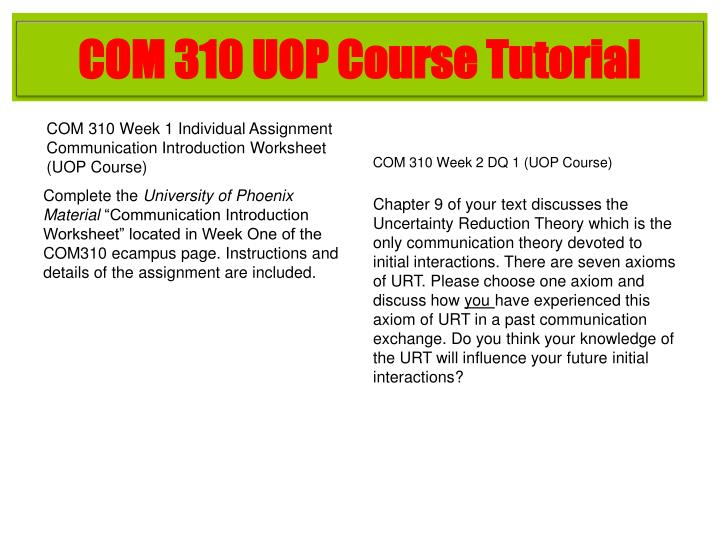 COM 310 UOP Course Tutorial