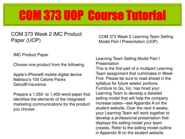 COM 373 UOP  Course Tutorial